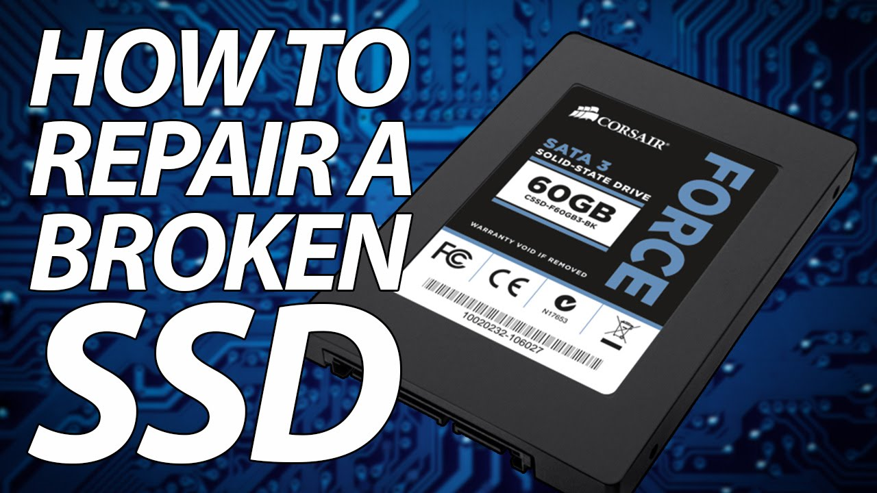 Repair your broken SSD
